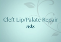 Cleft Lip Surgery Risks Video