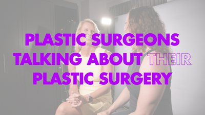 What a Plastic Surgeon Learned From Her Own Breast Augmentation