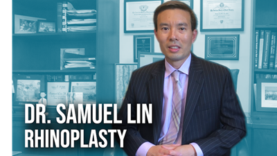 Rhinoplasty 101 with Dr. Samuel Lin