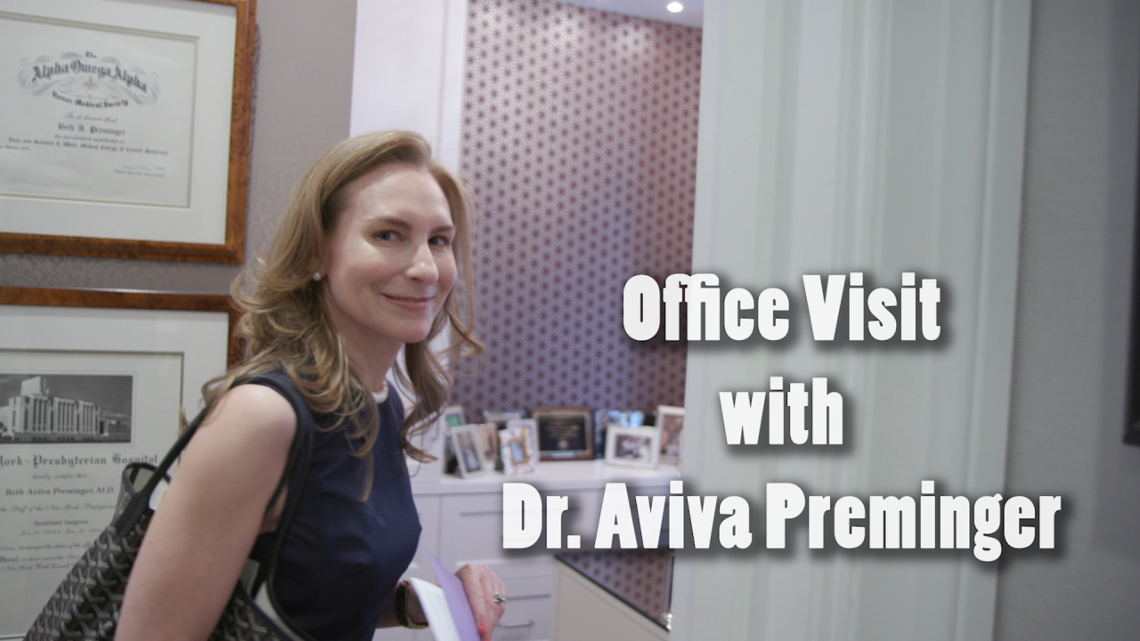 Office Visit with Dr. Aviva Preminger