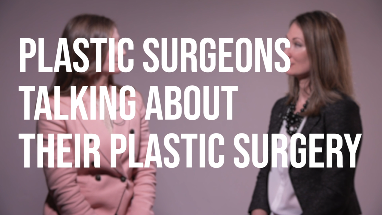 Plastic Surgeons Talking About Their Plastic Surgery
